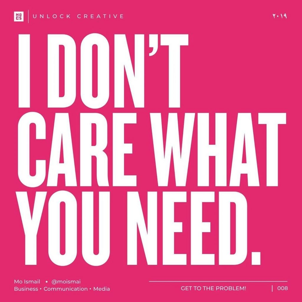 I DON'T CARE WHAT YOU NEED