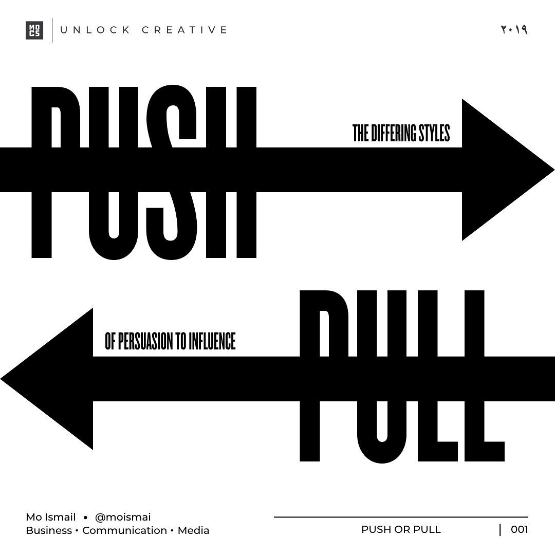 PUSH the different styles ➡ PULL of persuasion to influence ⬅