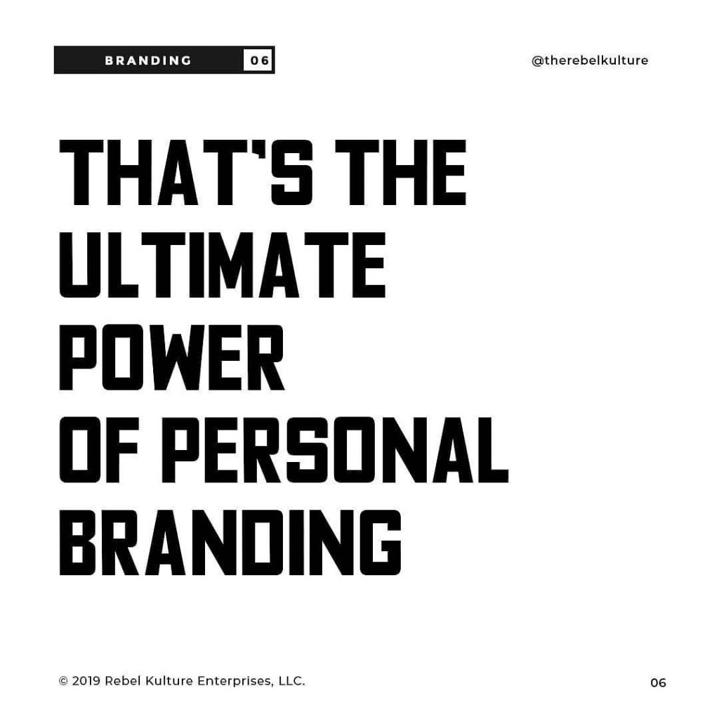 THAT'S THE ULTIMATE POWER OF PERSONAL BRANDING