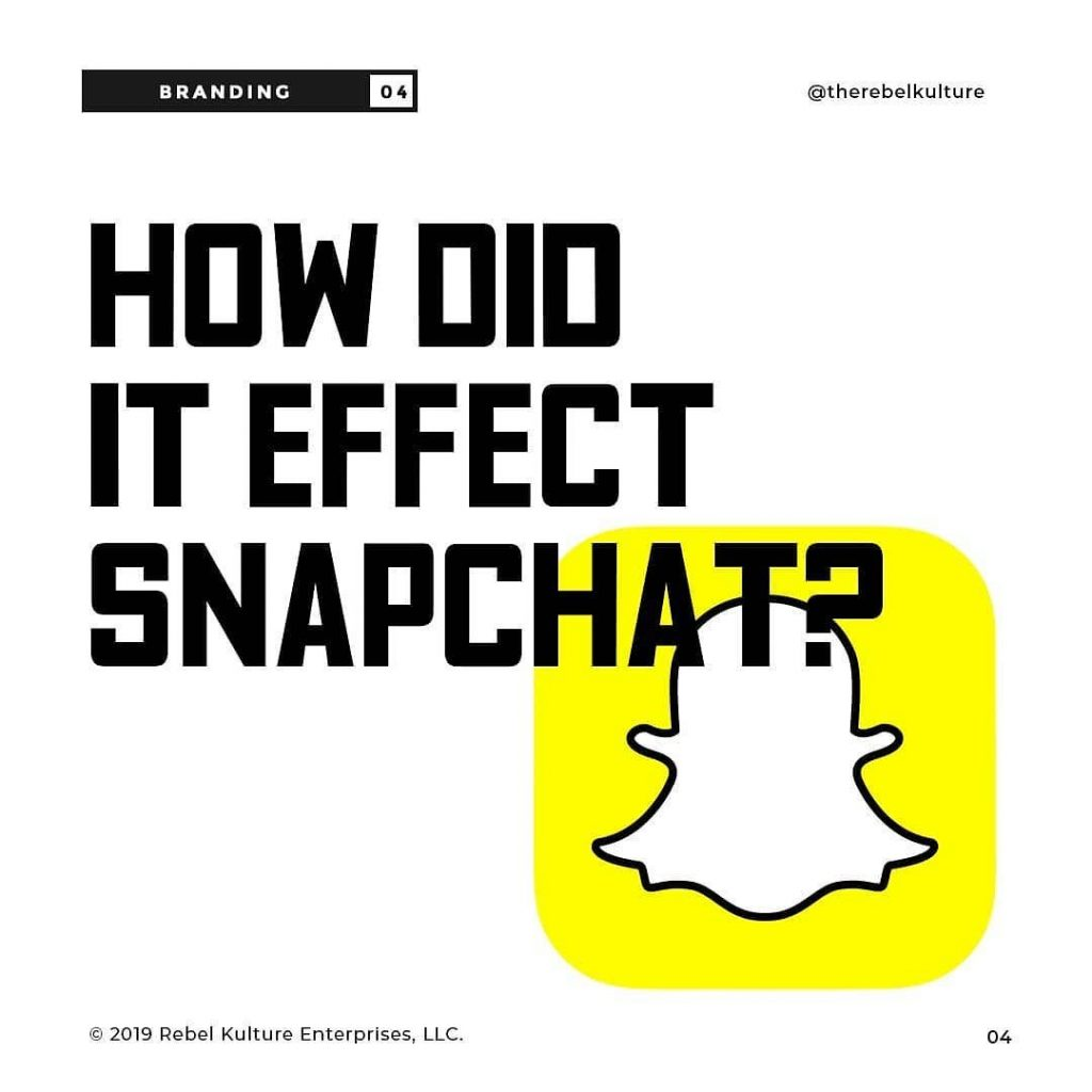 HOW DID IT EFFECT SNAPCHAT?