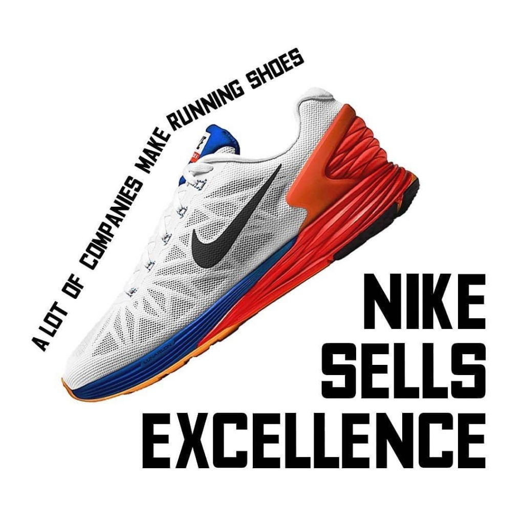 A lot of companies make running shoes Nike sells Excellence