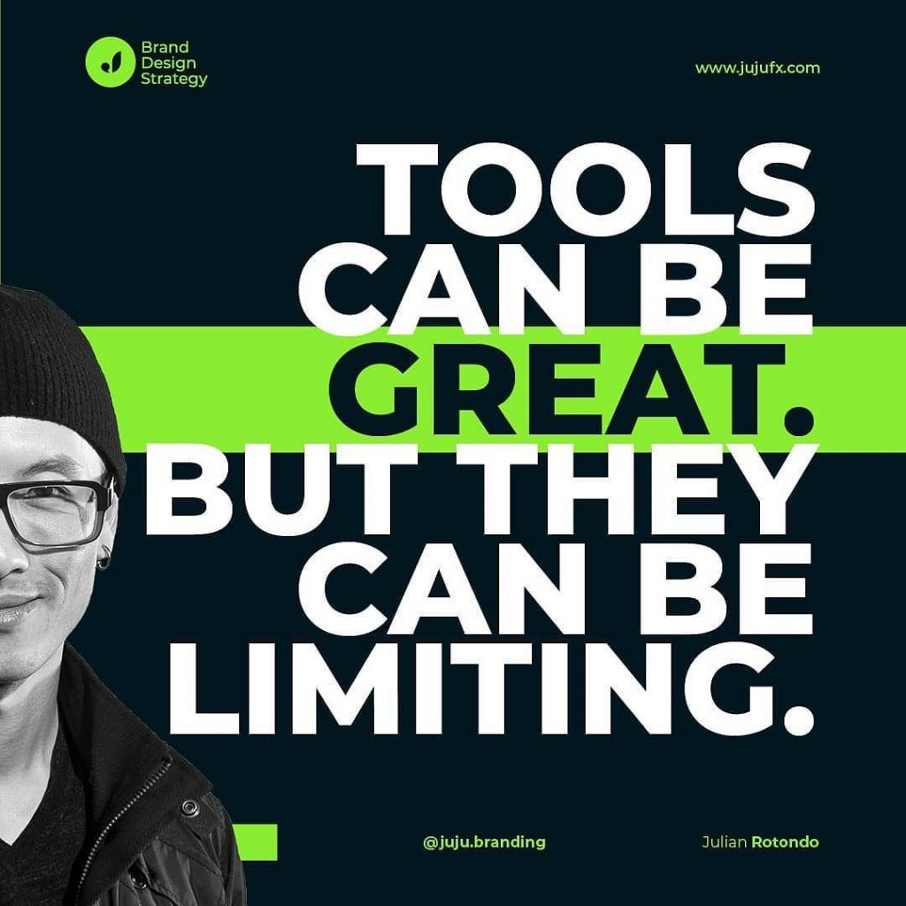 Tools can be great. But they can be limiting.