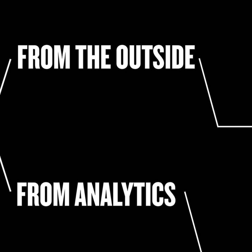 From the outside From analytics