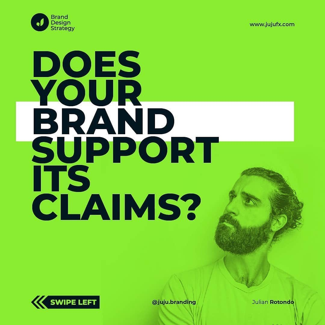 Does Your Brand Support Its Claims?
