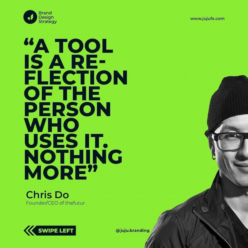 «A tool is a reflection of the person who uses it. Nothing more.» — Chris Do ⁣