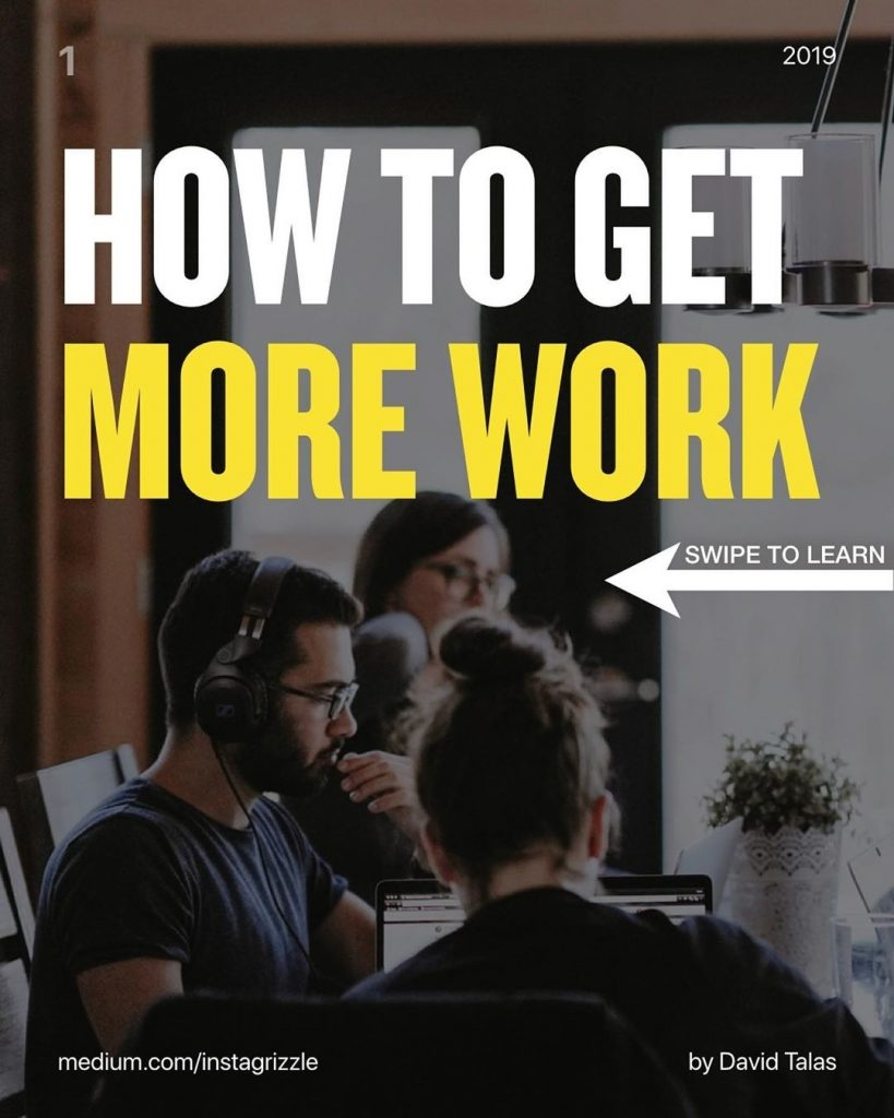 How to Get More Work?