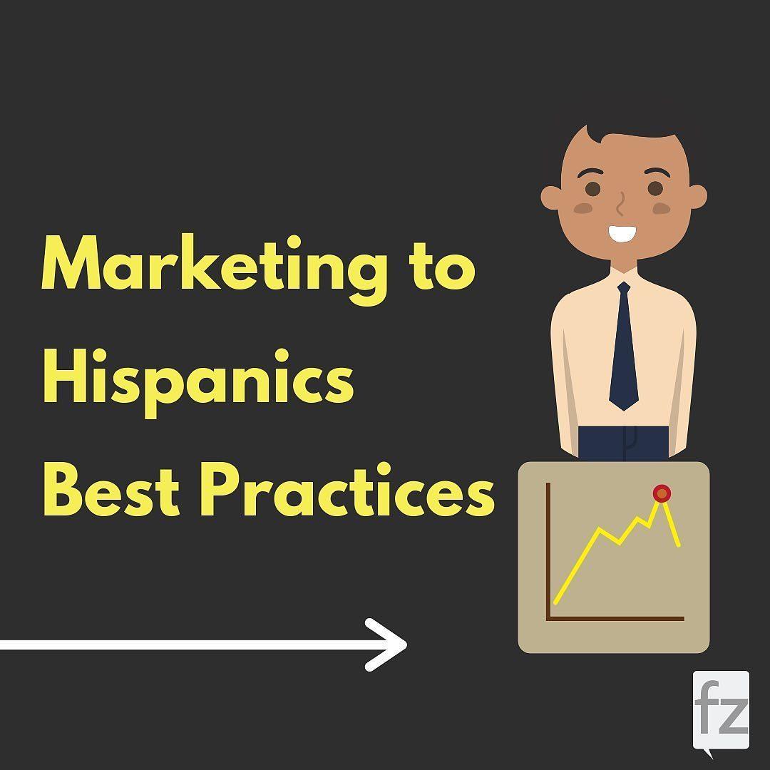 Marketing to Hispanics Best Practices