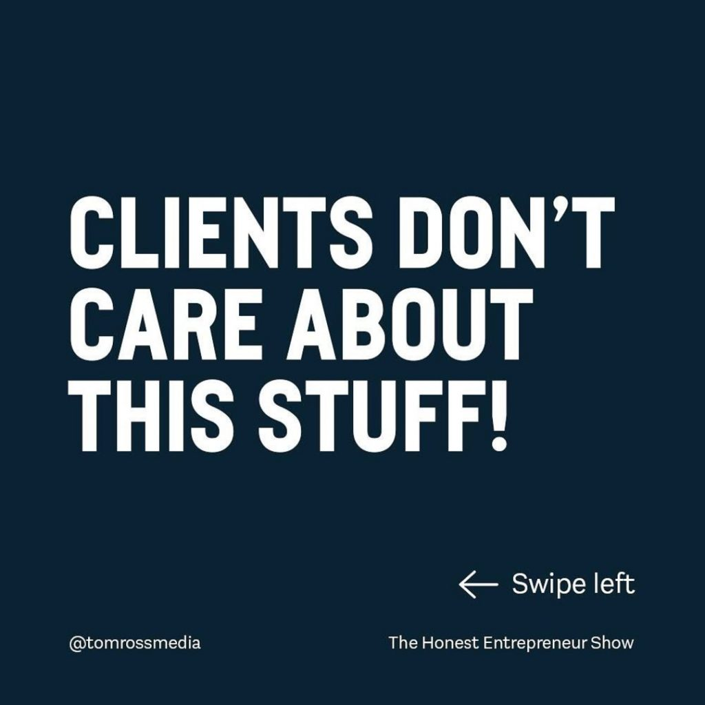 CLIENT'S DON'T CARE ABOUT THIS STUFF!