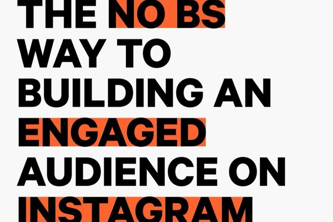 The no bs way to building an engaged audience on Instagram