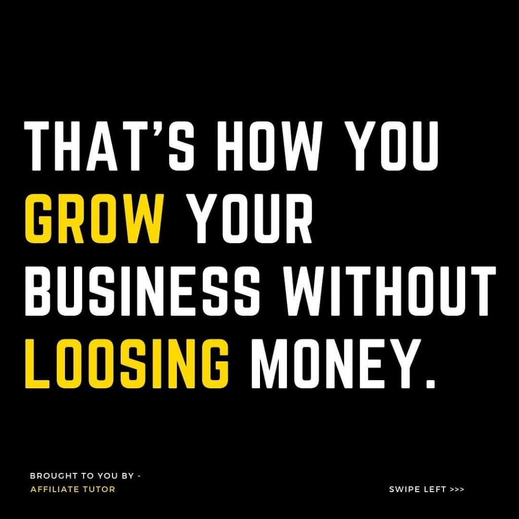 That's How You Grow Your Business Without Loosing Money