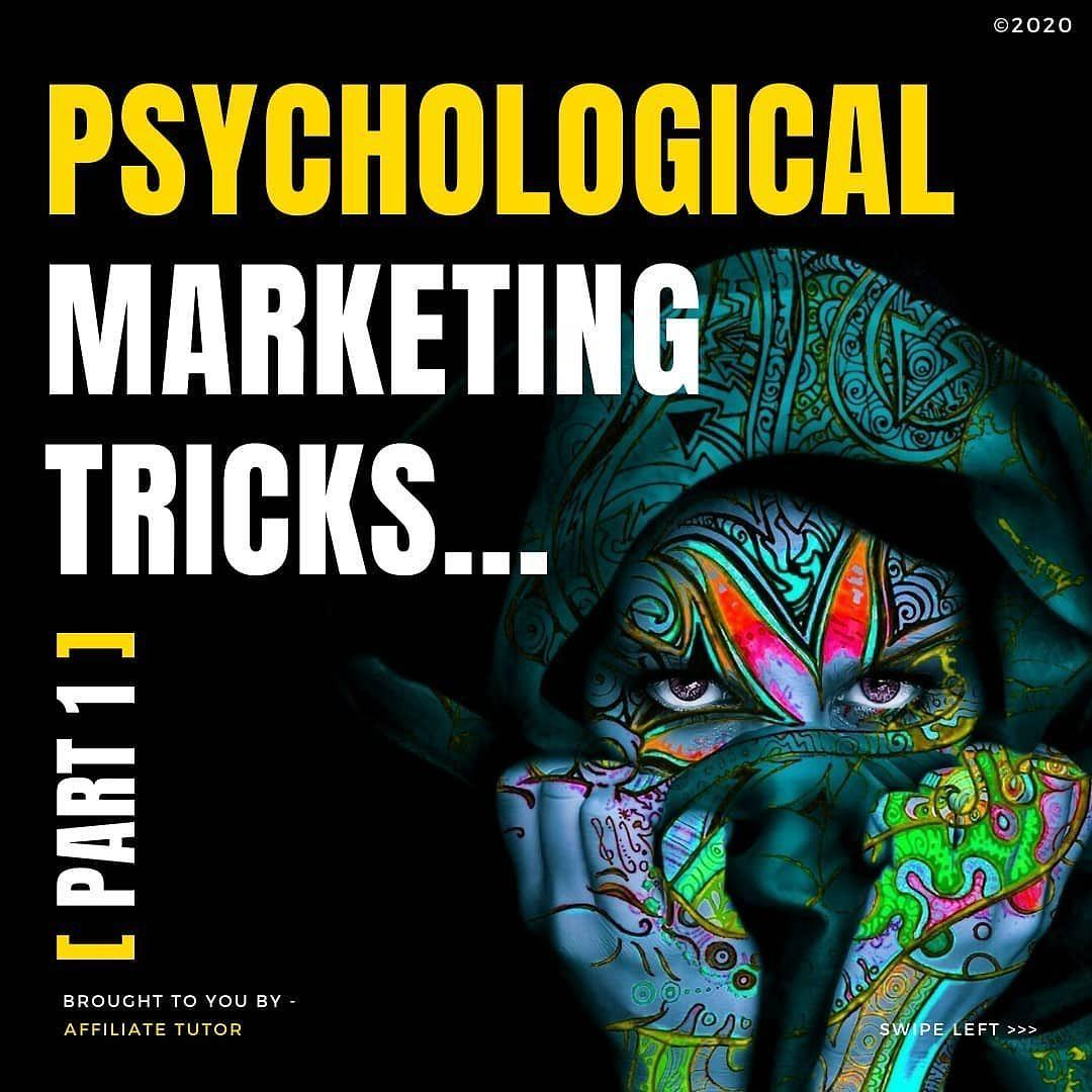 Psychological Marketing Tricks… Part 1