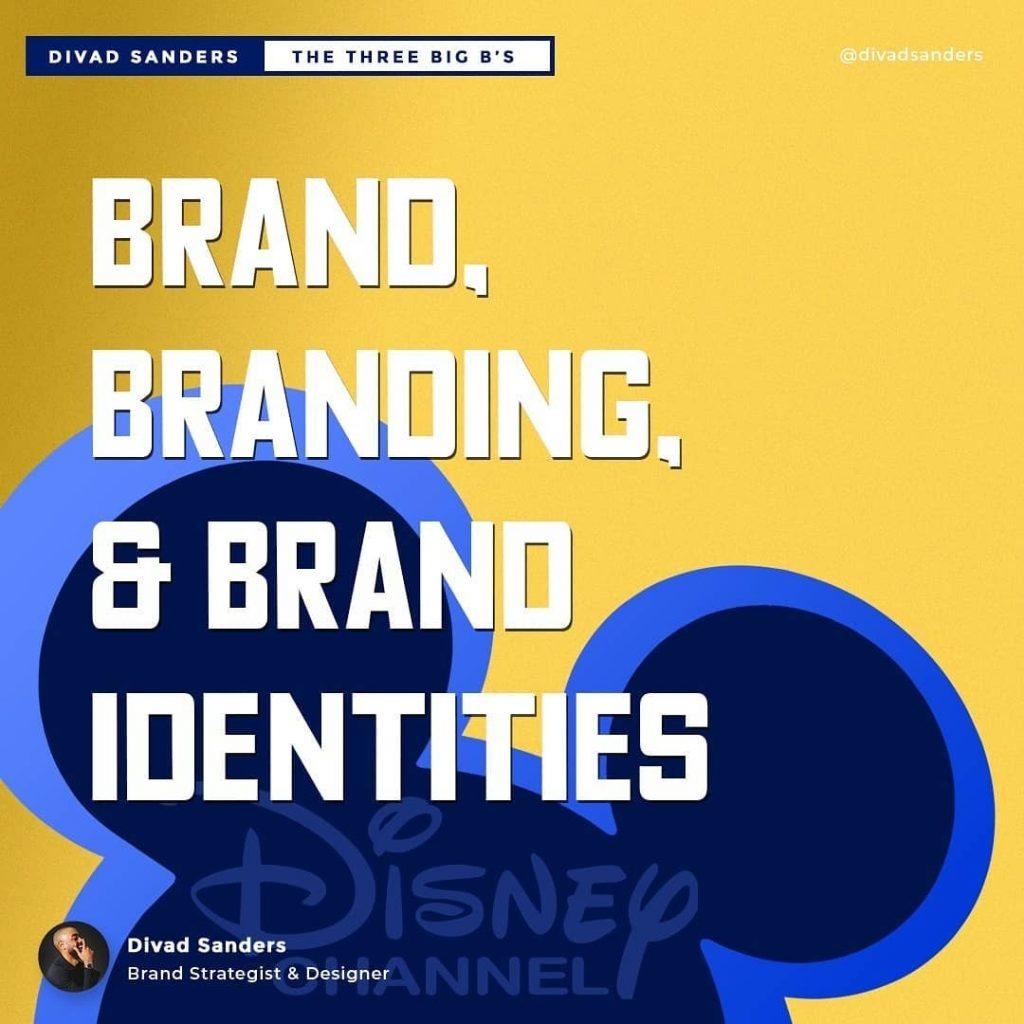 Brand, Branding, & Brand Identities