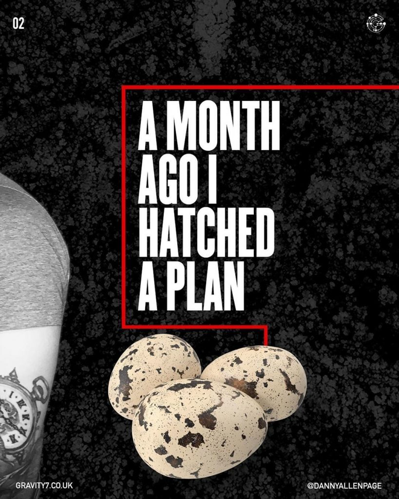 A MONTH AGO I HATCHED A PLAN