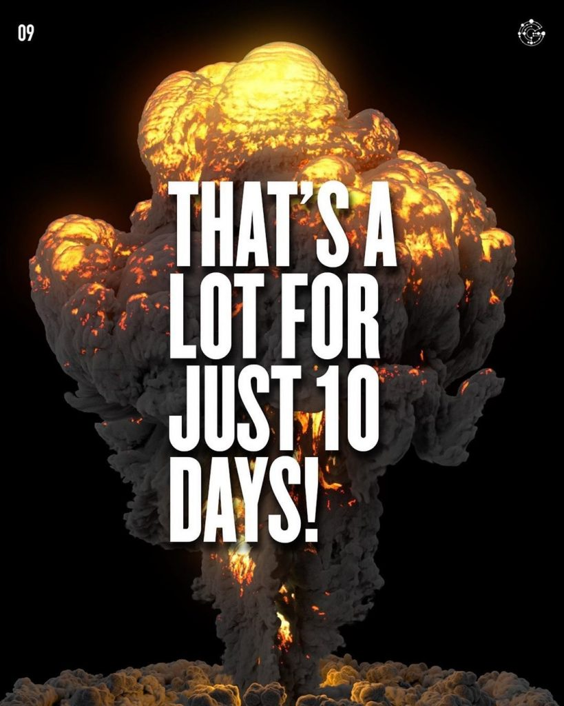 THAT'S A LOT FOR JUST 10 DAYS!
