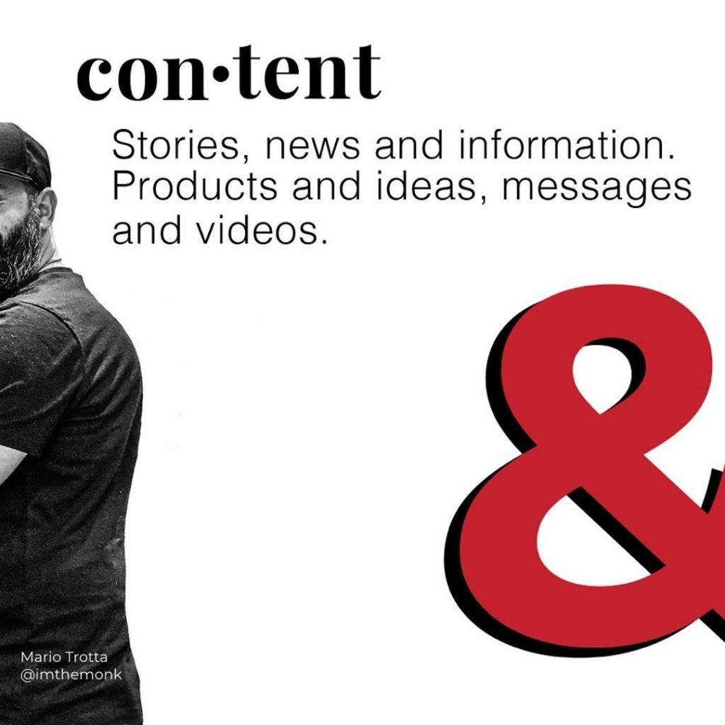 content  Stories, news and information. Products and ideas, messages and videos.