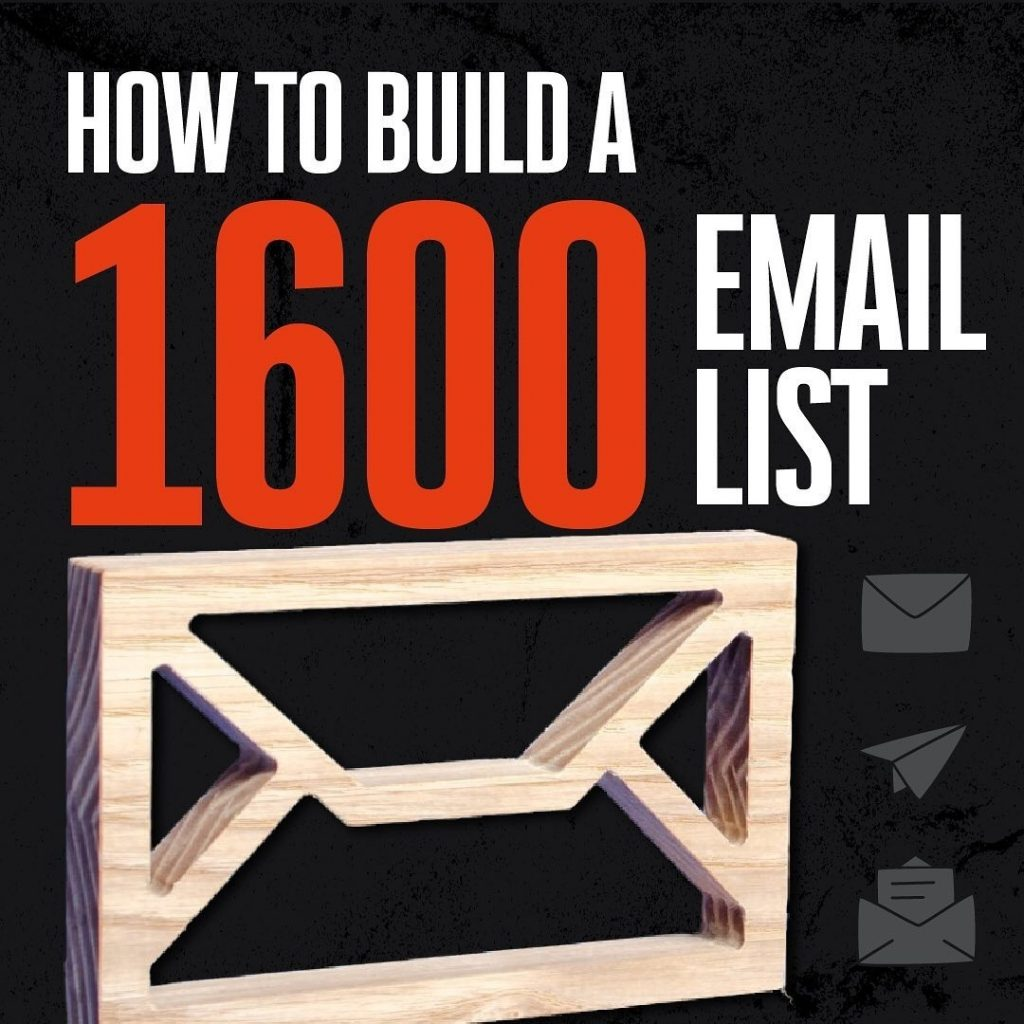 How to Build a 1600 Email List