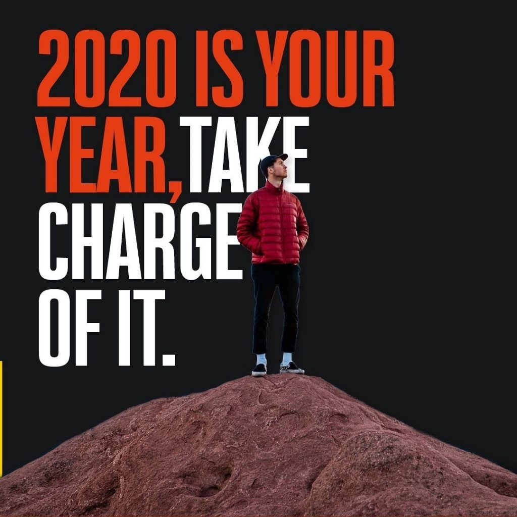 2020 is Your Year, Take Charge of It