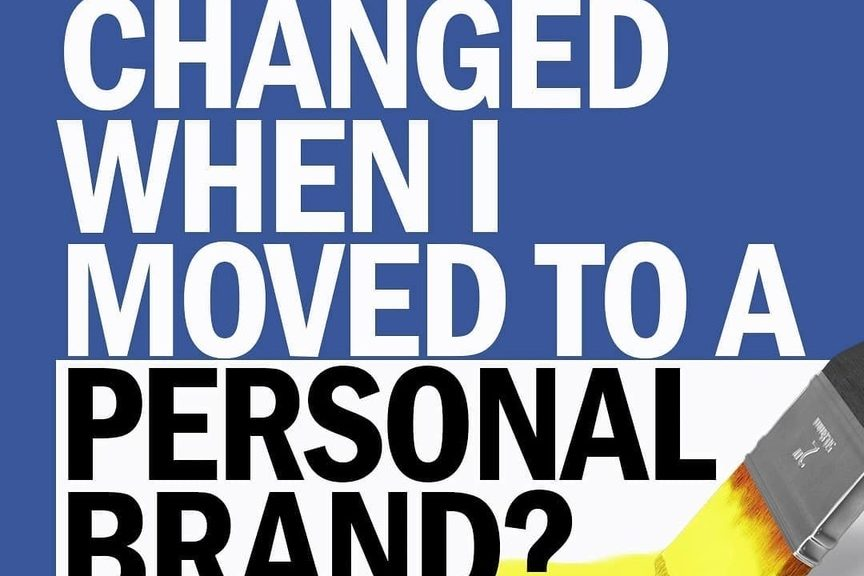 What Changed When I Moved to a Personal Brand?