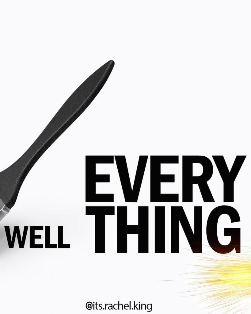 Every Thing Well