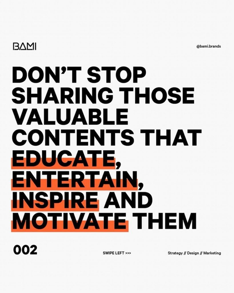 DON'T STOP SHARING THOSE VALUABLE CONTENTS THAT EDUCATE, ENTERTAIN, INSPIRE AND MOTIVATE THEM