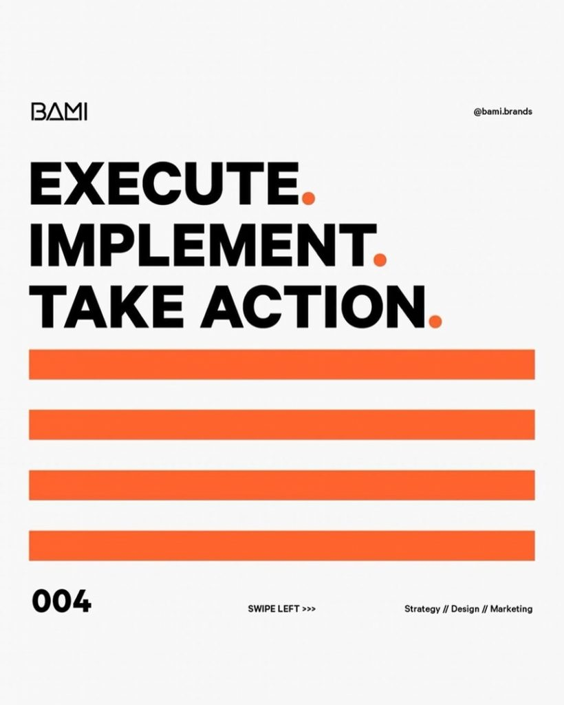 EXECUTE IMPLEMENT TAKE ACTION
