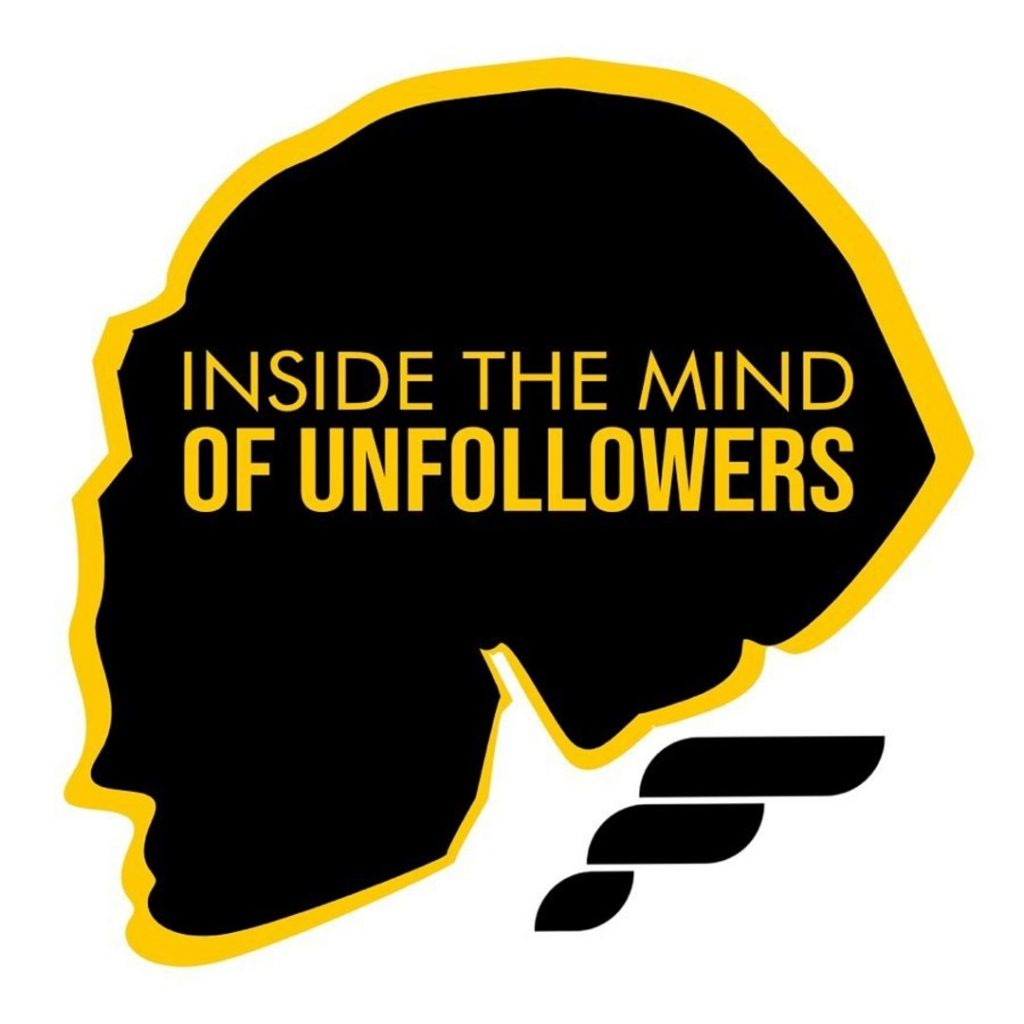 Inside the Mind of Unfollowers
