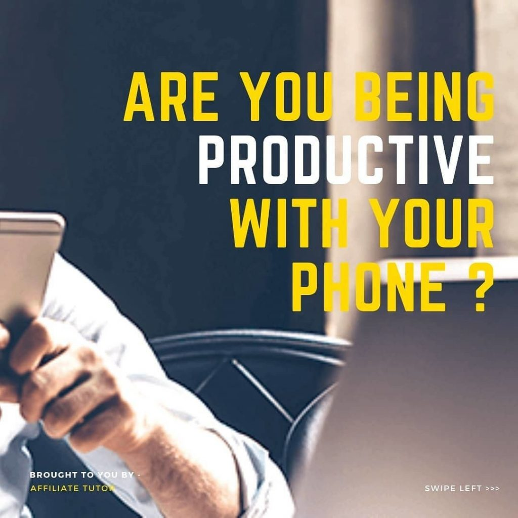Are you being productive with your phone?
