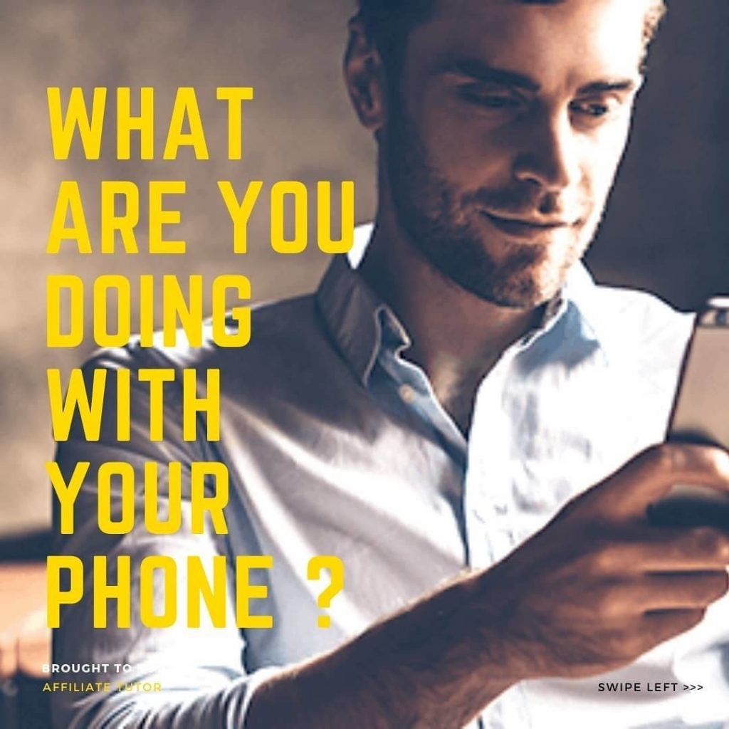 What are you doing with your phone?