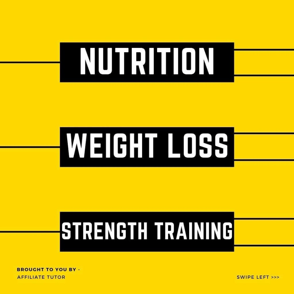 Nutrition Weight loss Strenght training