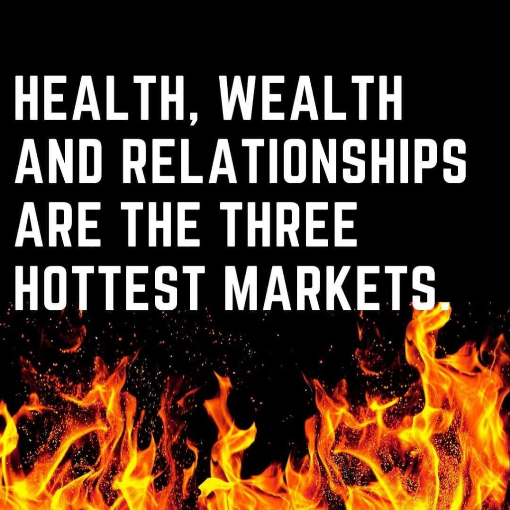 Health, wealth and relationships are the three hottest markets.
