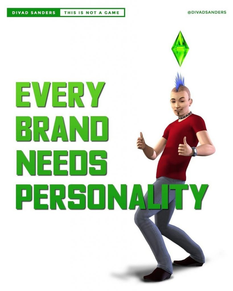 Every brand needs personality
