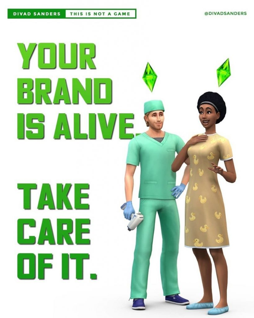 Your brand is alive. Take care of it.