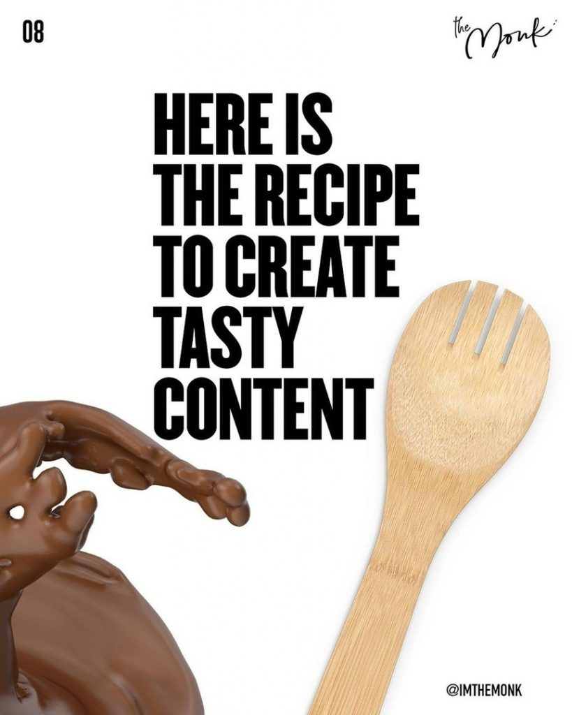 Here is the recipe to create tasy content