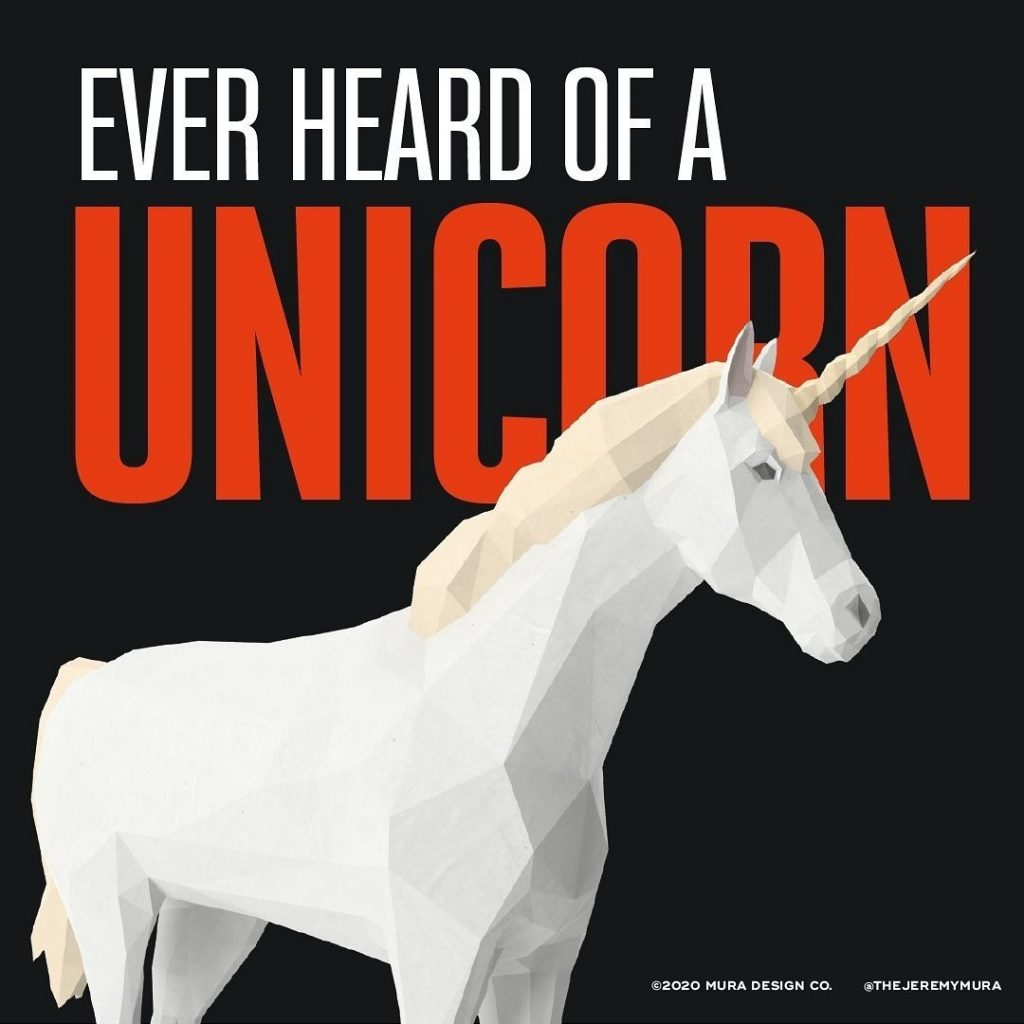 Ever heard of a unicorn