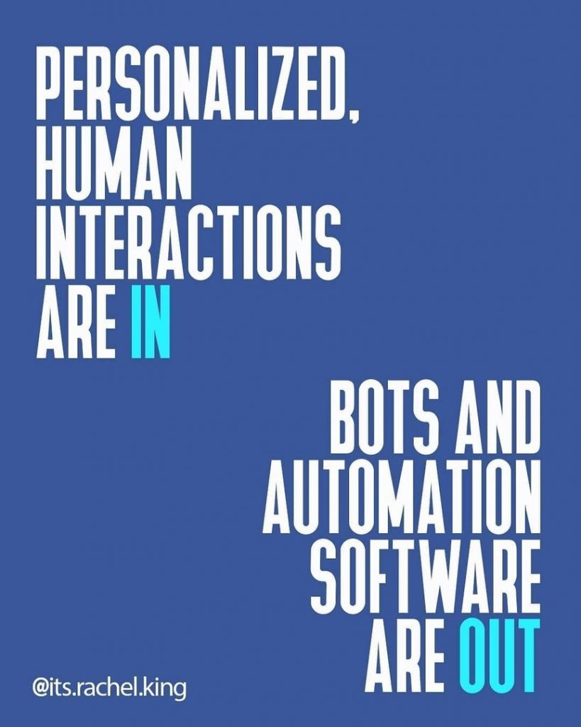 Personalized, human interactions are in bots and automation software are out