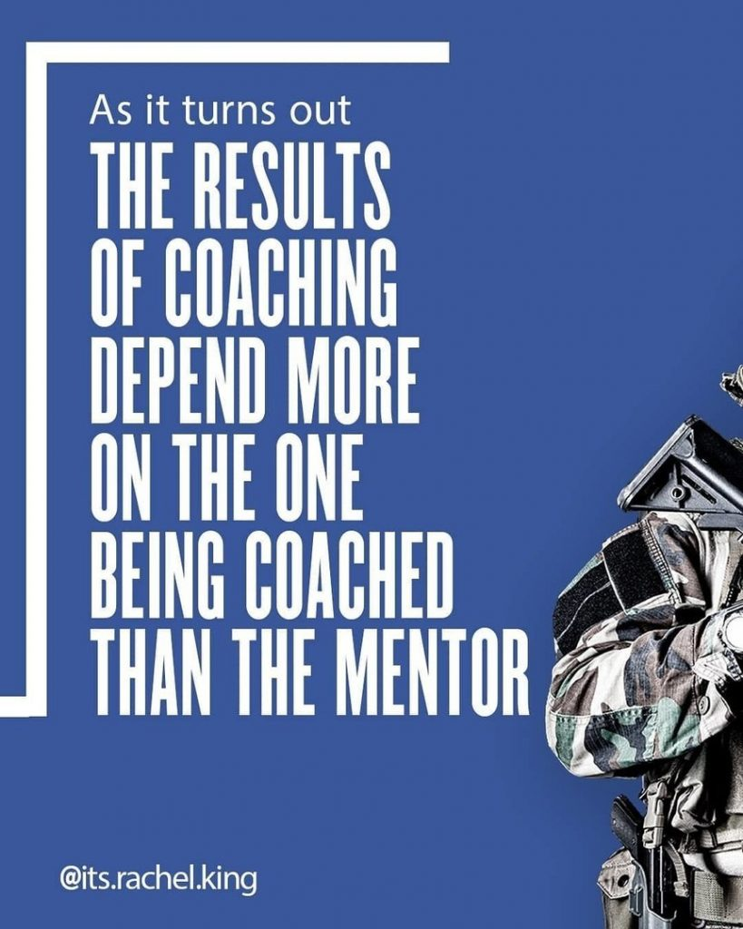 As it turns out the result of coaching depend more on the one being coached than the mentor