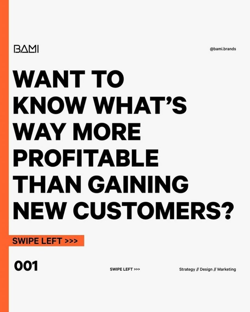 Want to know what's way more profitable than gaining new customers?