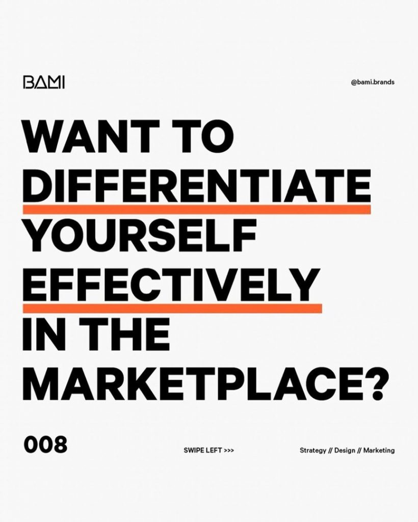 Want to differentiate yourself effectively in the marketplace?