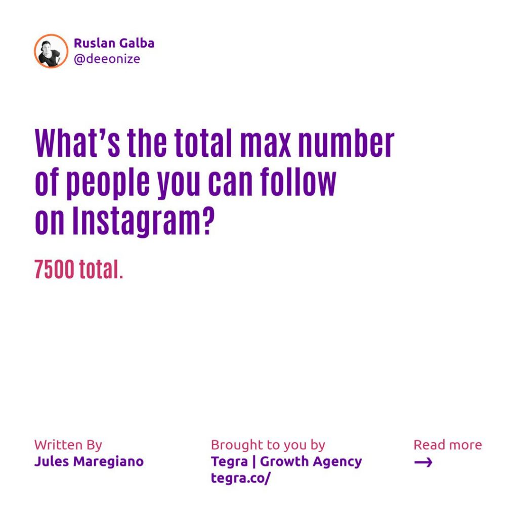 What's the maximum number of people you can follow on Instagram ❔  7500 total.