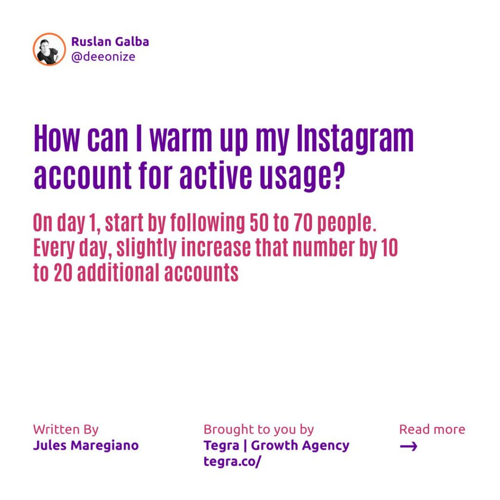 ⚠️️ How can I warm up my Instagram account for active usage ❔  On day 1, start by following 50 to 70 people. Every day, slightly increase that number by 10 to 20 additional accounts.