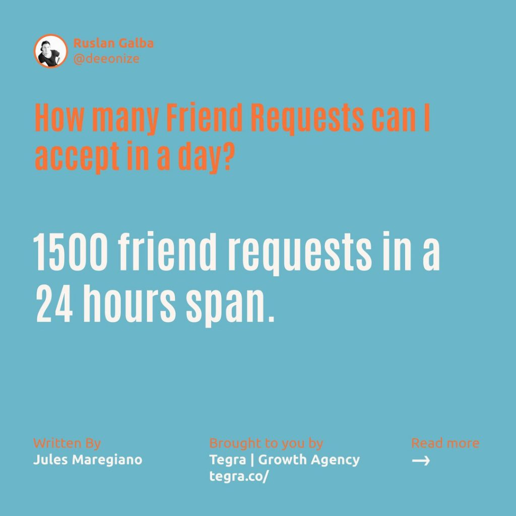 How many Friend requests can I accept in a day ❔  1500 friend requests in a 24-hour span.