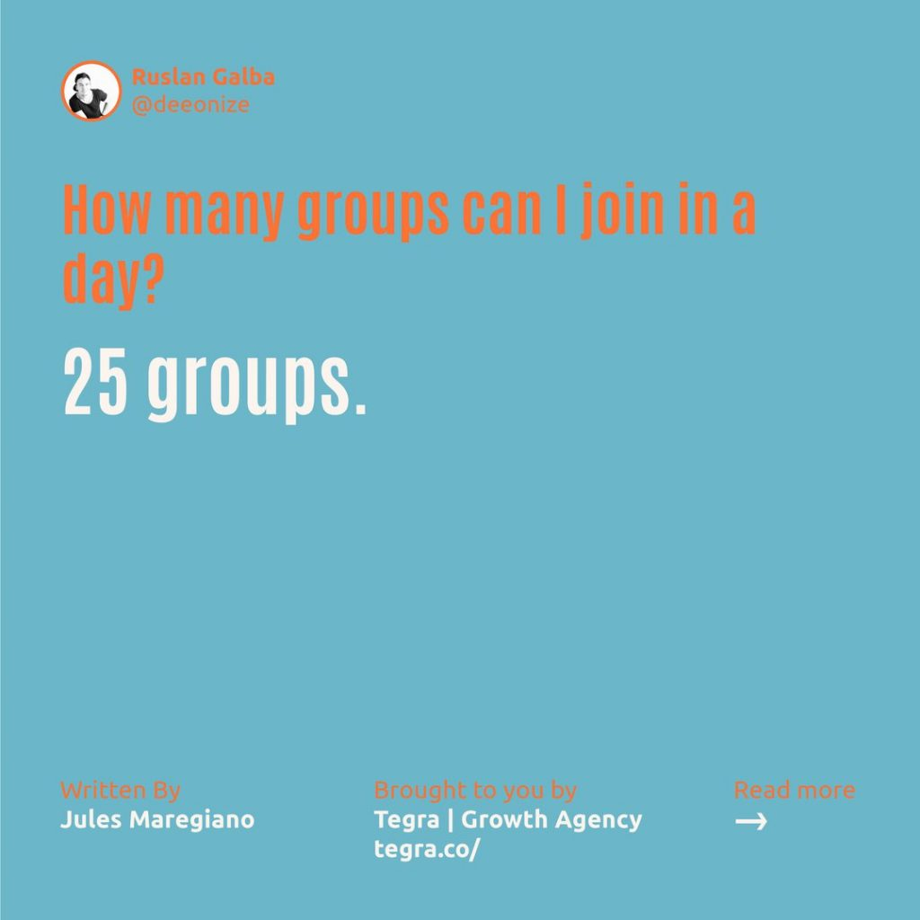 How many groups can I join in a day ❔  25 groups.