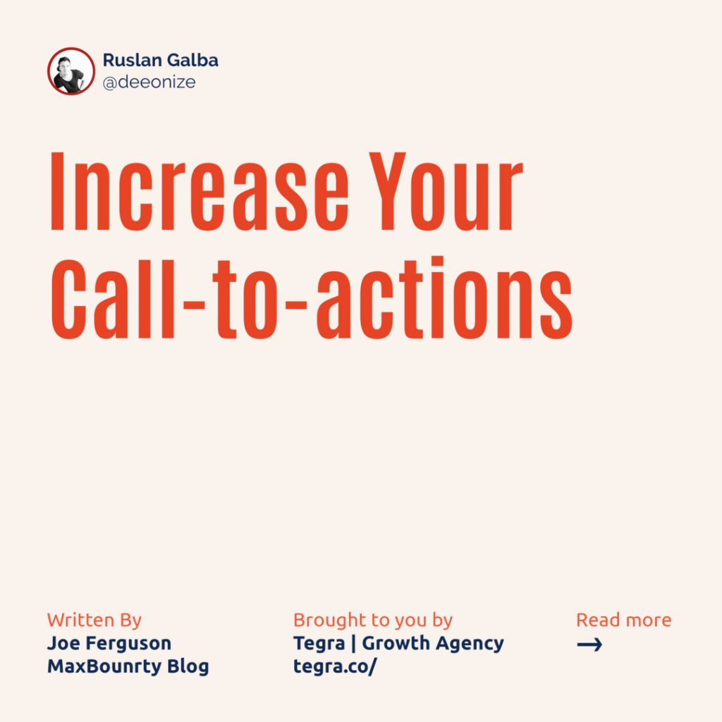 1️⃣ Increase Your Call-to-actions