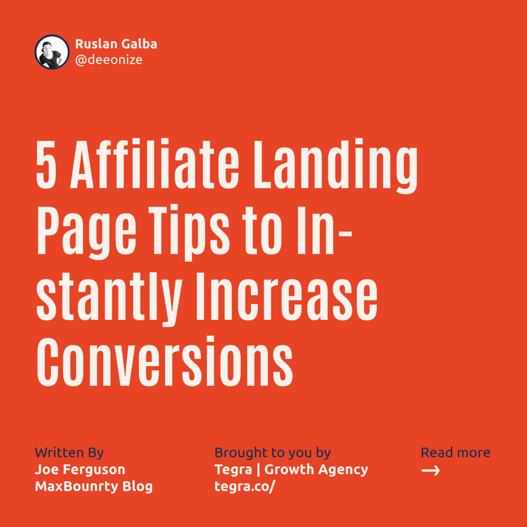 5 Affiliate Landing Page Tips to Instantly Increase Conversions
