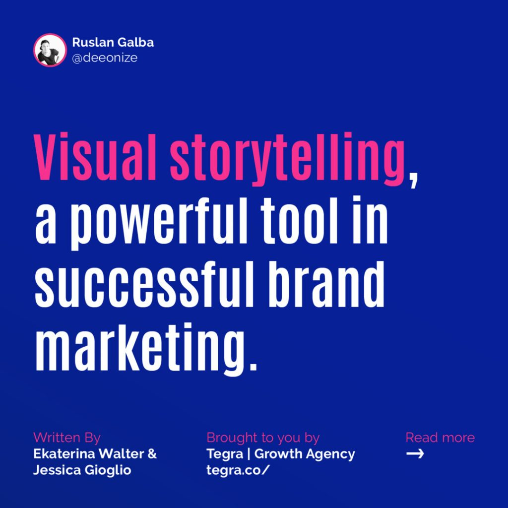Visual Storytelling, a Powerful Tool in Successful Brand Marketing