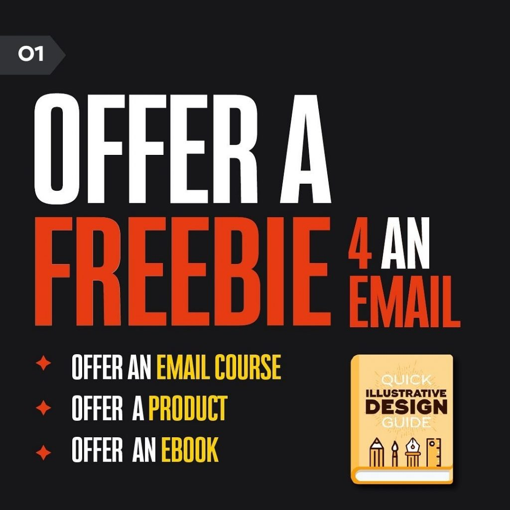 OFFER A FREEBIE 4 AN EMAIL  OFFER AN EMAIL COURSE  OFFER A PRODUCT  OFFER AN EBOOK