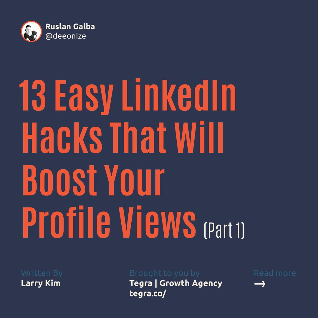 13 Easy LinkedIn Hacks That Will Boost Your Profile Views. Part 1