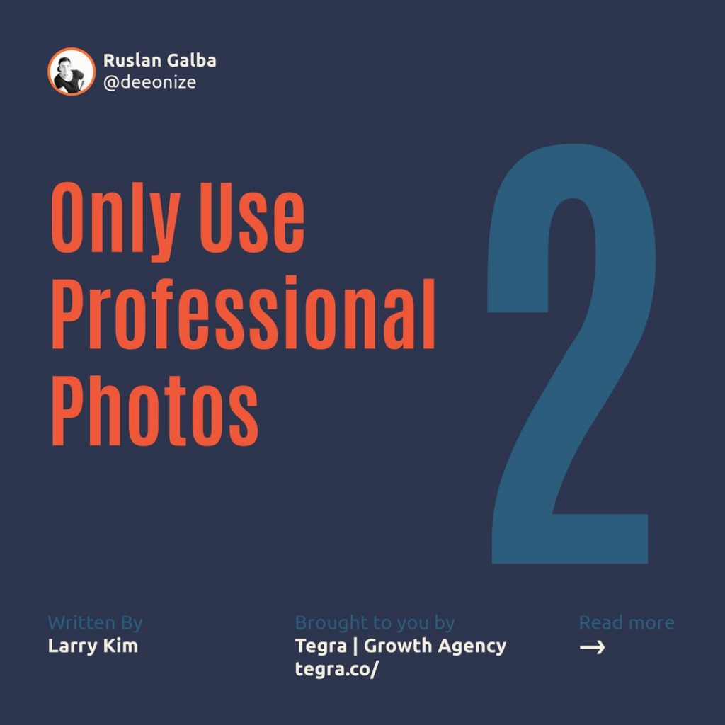 2️⃣ Only Use Professional Photos  LinkedIn profiles that have a picture are 11 times more likely to be viewed. So if you're still showing a silhouette, it's time to make a change and reveal yourself.