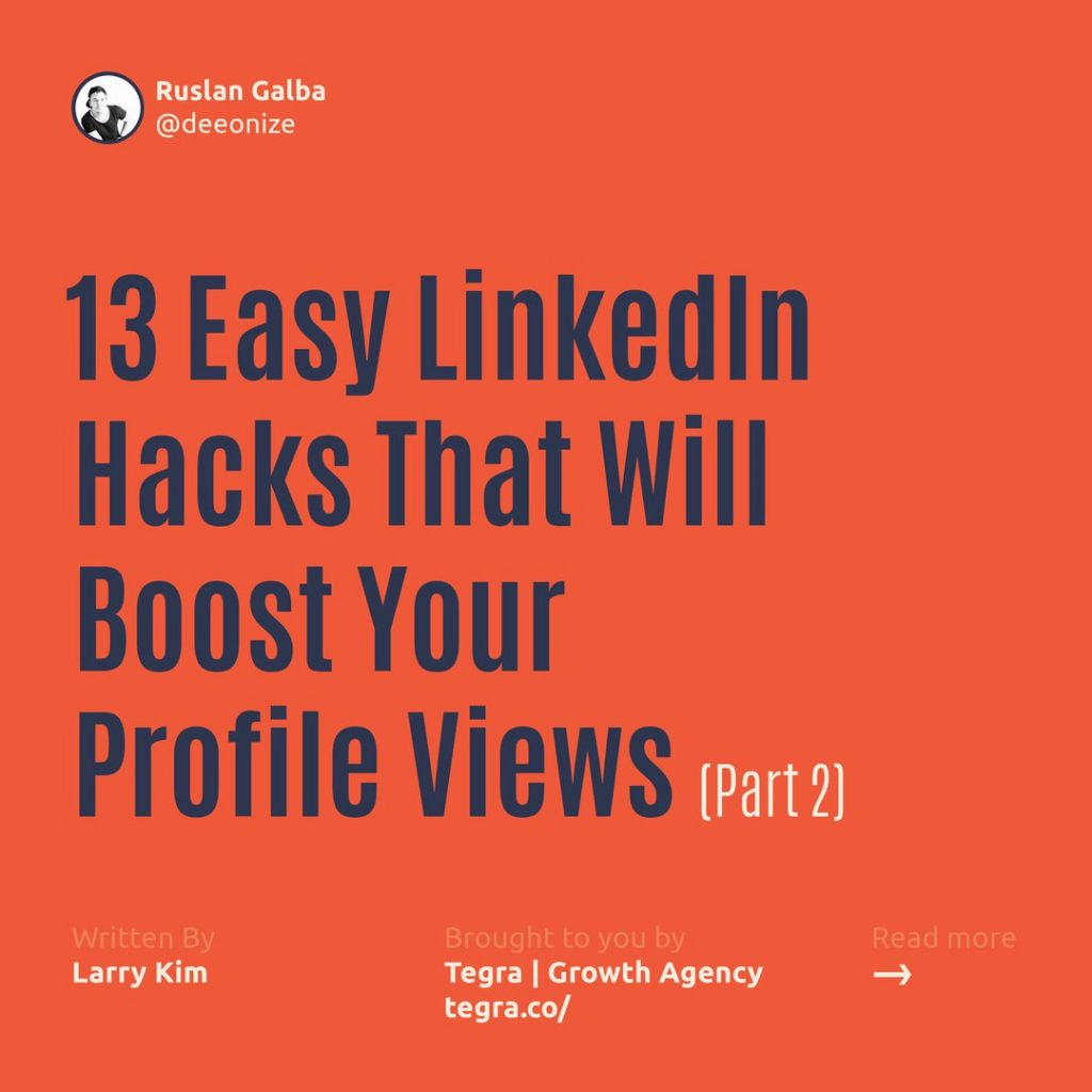 13 Easy LinkedIn Hacks That Will Boost Your Profile Views. Part 2