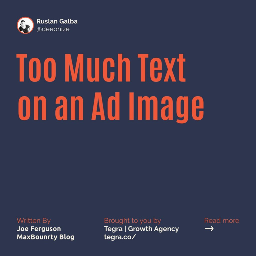 2️⃣ Too Much Text on an Ad Image  This is a commonly made mistake because an ad's image can seem like a great opportunity to expand on your copy by plastering it with text. The problem is you'll likely be violating Facebook's 20% Text Rule.